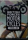 British Forces Motorcycles 1925-45 Orchard & Madden